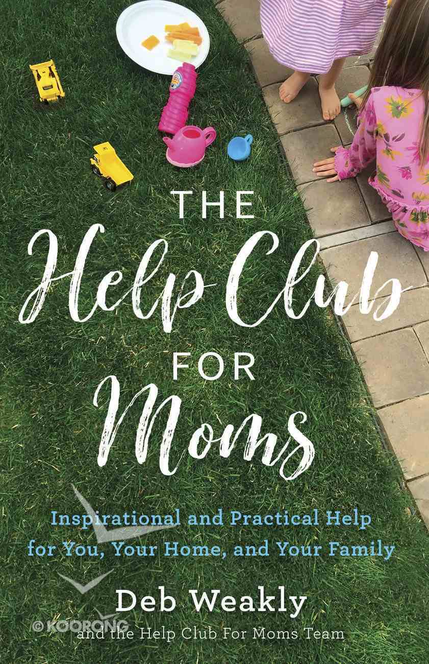 The Help Club For Moms eBook