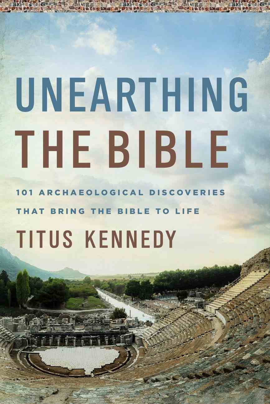 Unearthing the Bible eBook