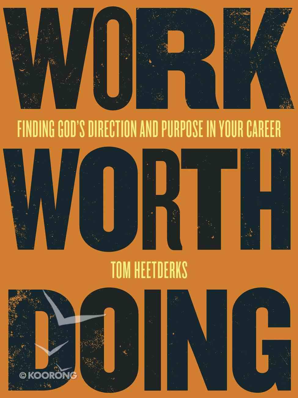 Work Worth Doing eBook