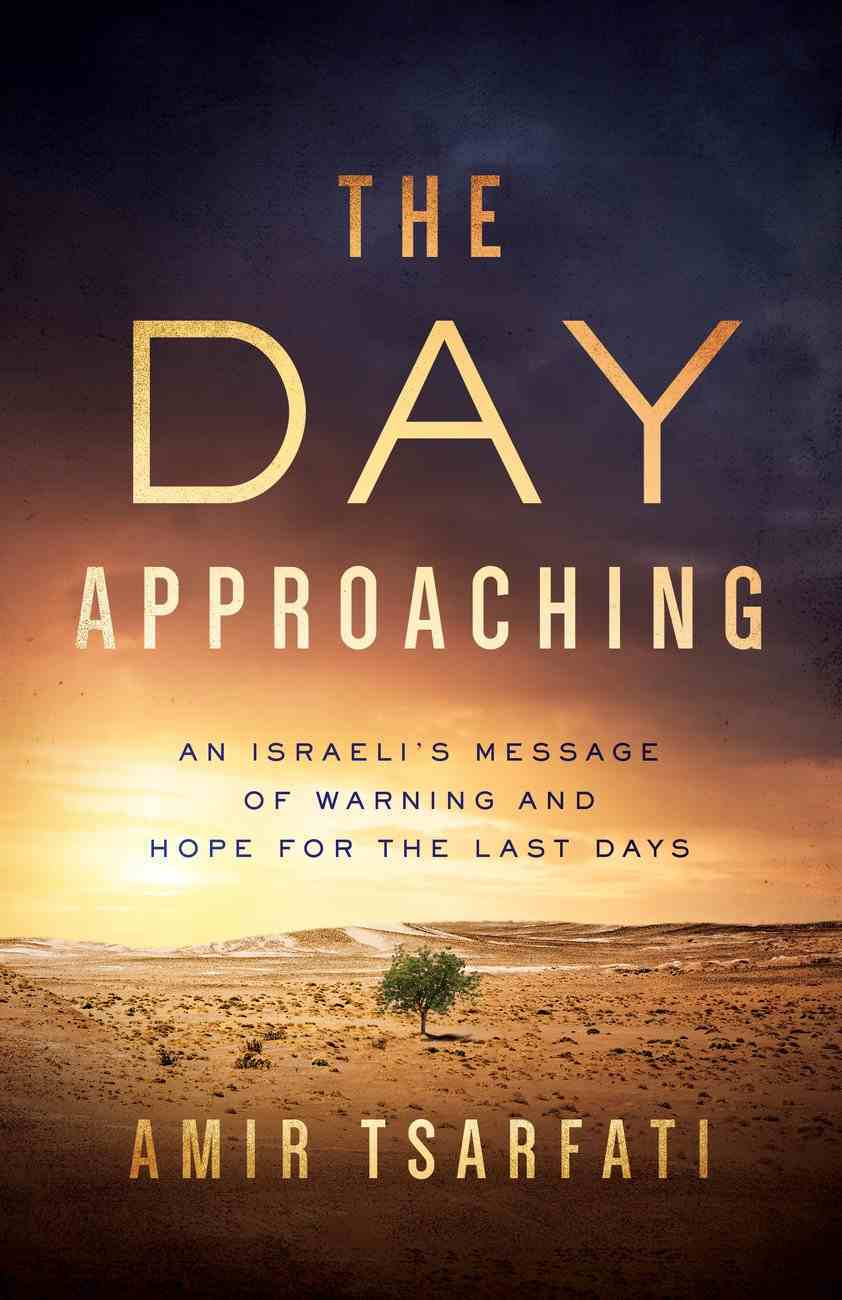 The Day Approaching eBook