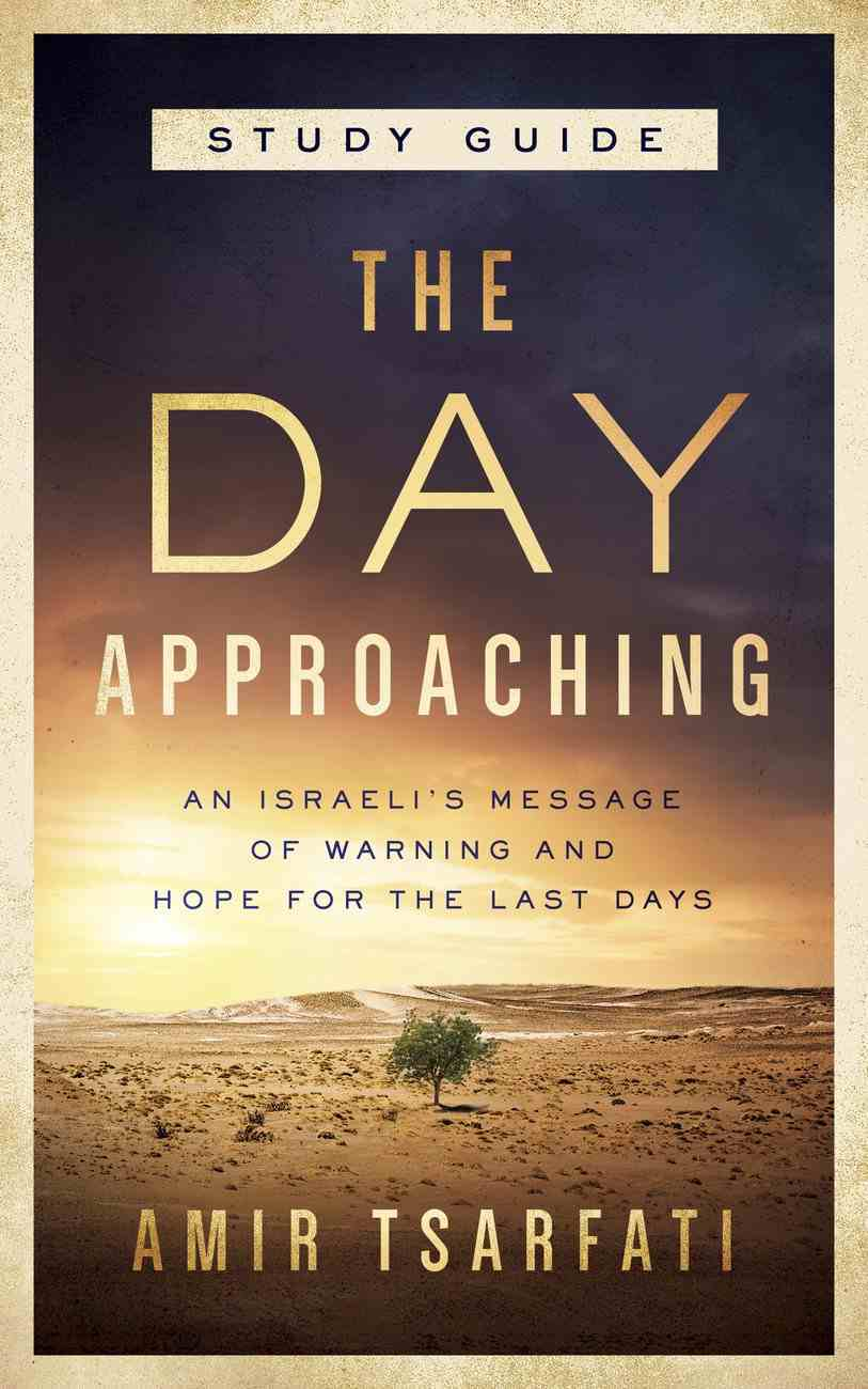 The Day Approaching Study Guide eBook