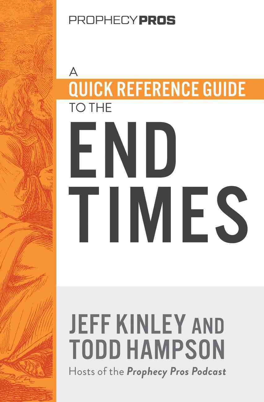 A Quick Reference Guide to the End Times eBook