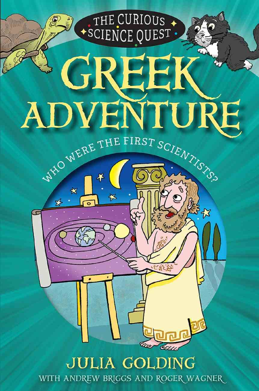 Greek Adventure (Curious Science Quest Series) eBook