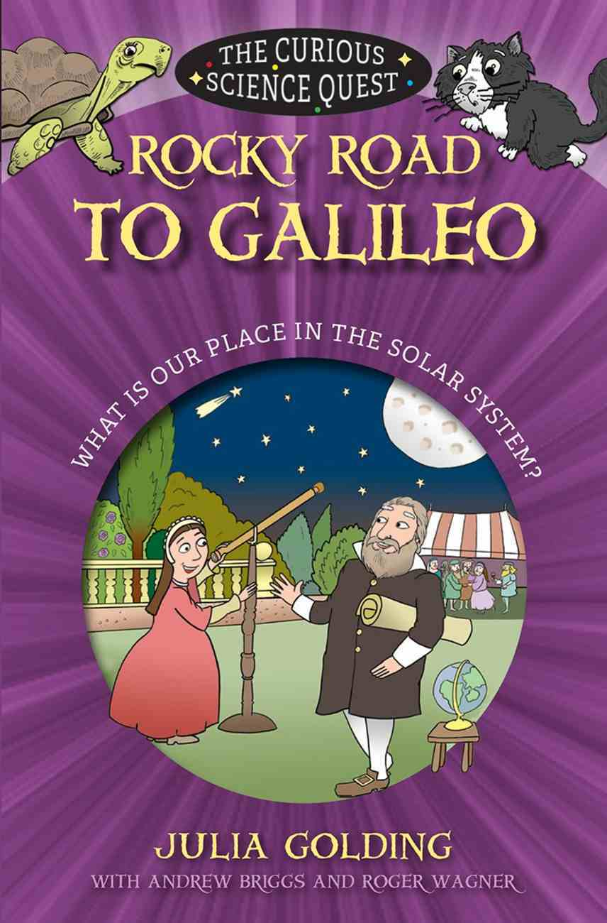 Rocky Road to Galileo (Curious Science Quest Series) eBook