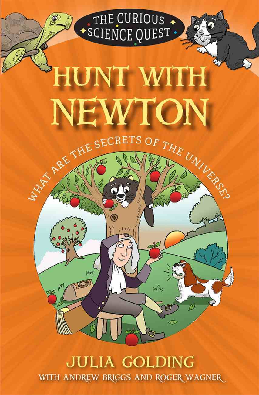 Hunt With Newton (Curious Science Quest Series) eBook
