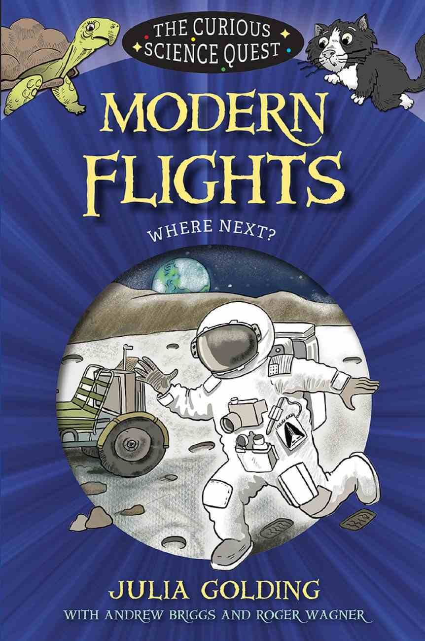 Modern Flights (Curious Science Quest Series) eBook