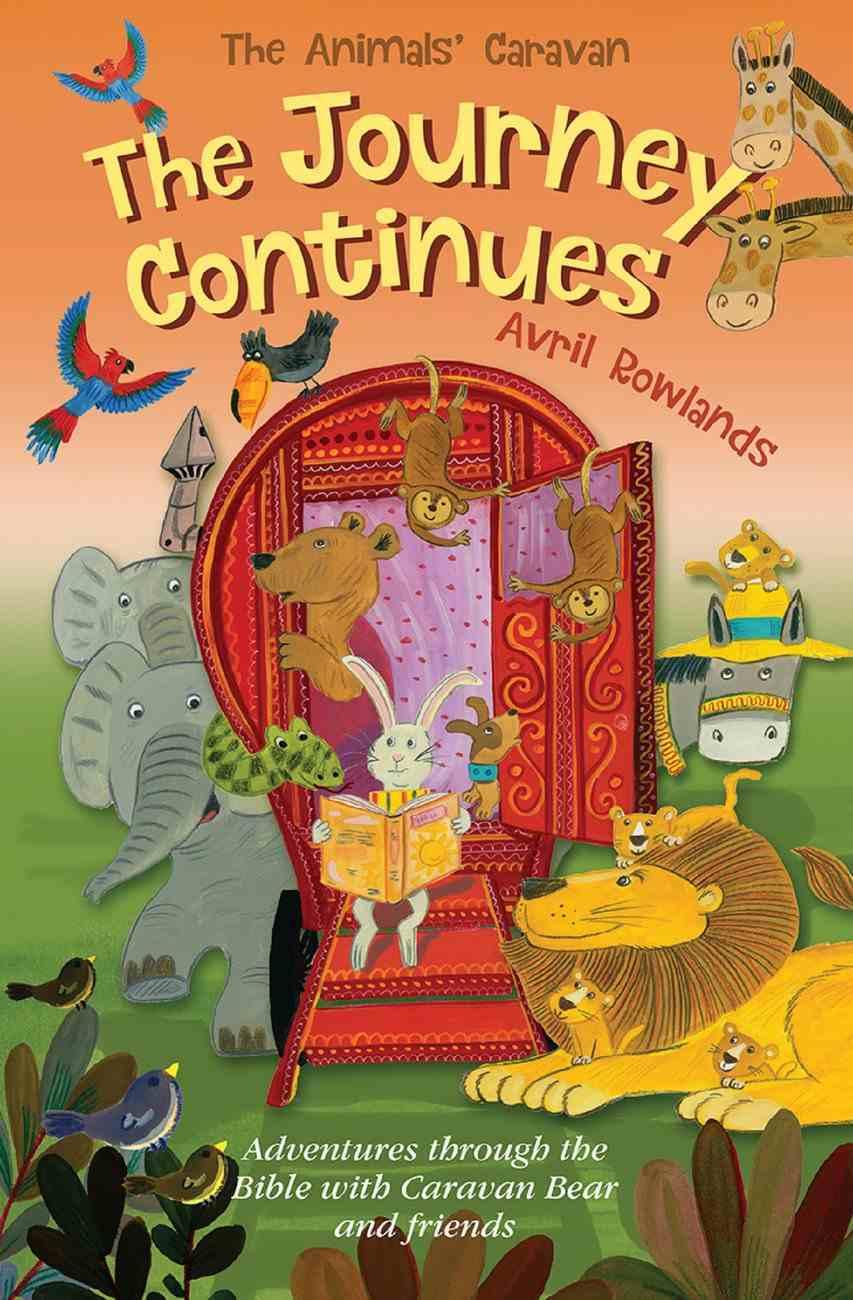 The Journey Continues (Animals Caravan Series) eBook