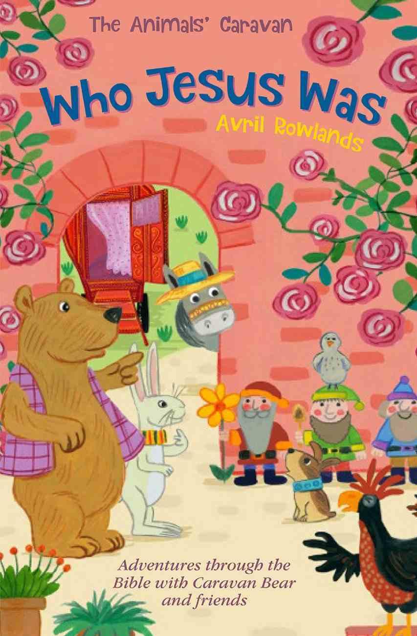 Who Jesus Was (Animals Caravan Series) eBook