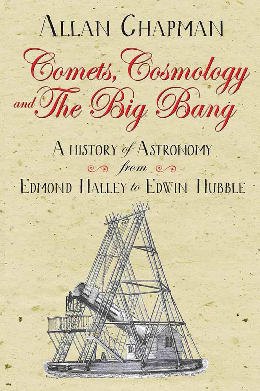 Comets, Cosmology and the Big Bang eBook