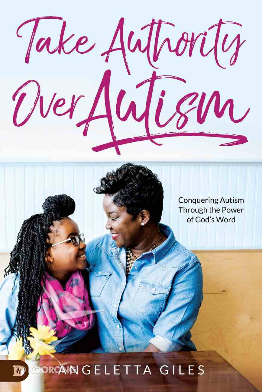 Take Authority Over Autism eBook