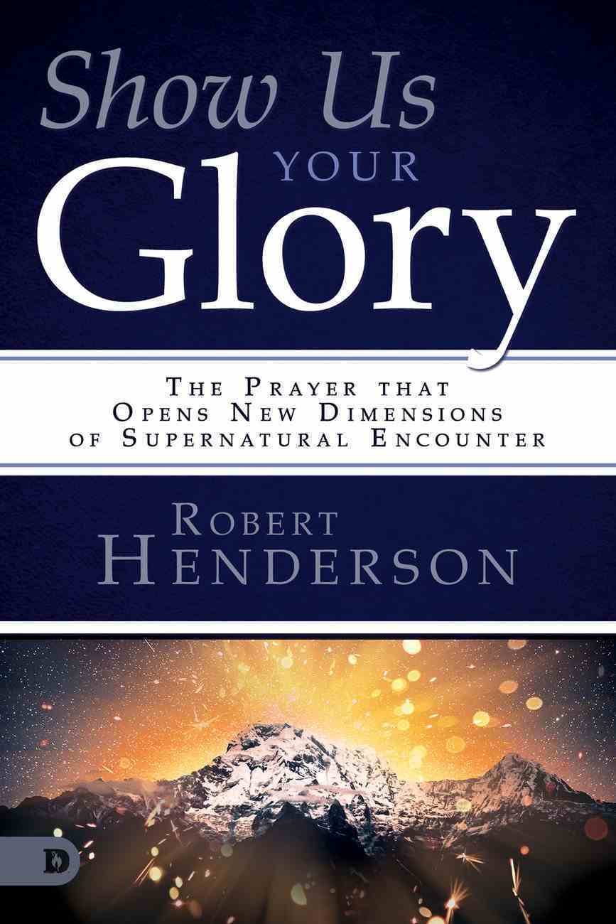 Show Us Your Glory eBook