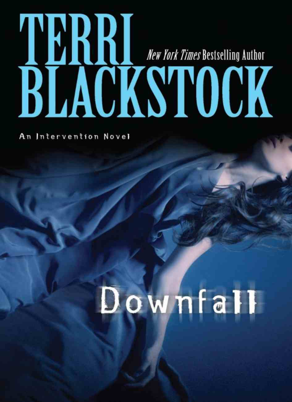 Downfall (#03 in Intervention Novel Series) Paperback