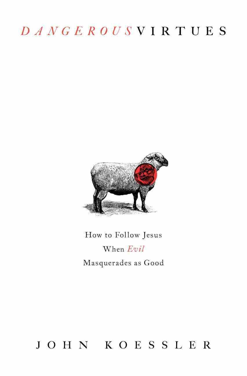 Dangerous Virtues eBook