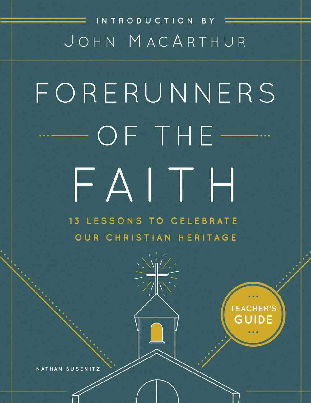 Forerunners of the Faith Teachers Guide eBook