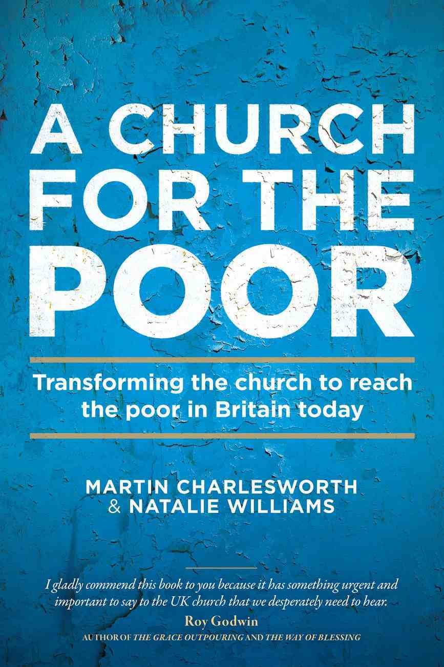 A Church For the Poor: Transforming the Church to Reach the Poor in Britain Today eBook