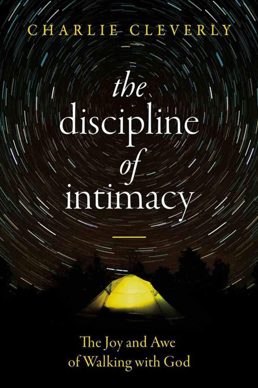 The Discipline of Intimacy eBook