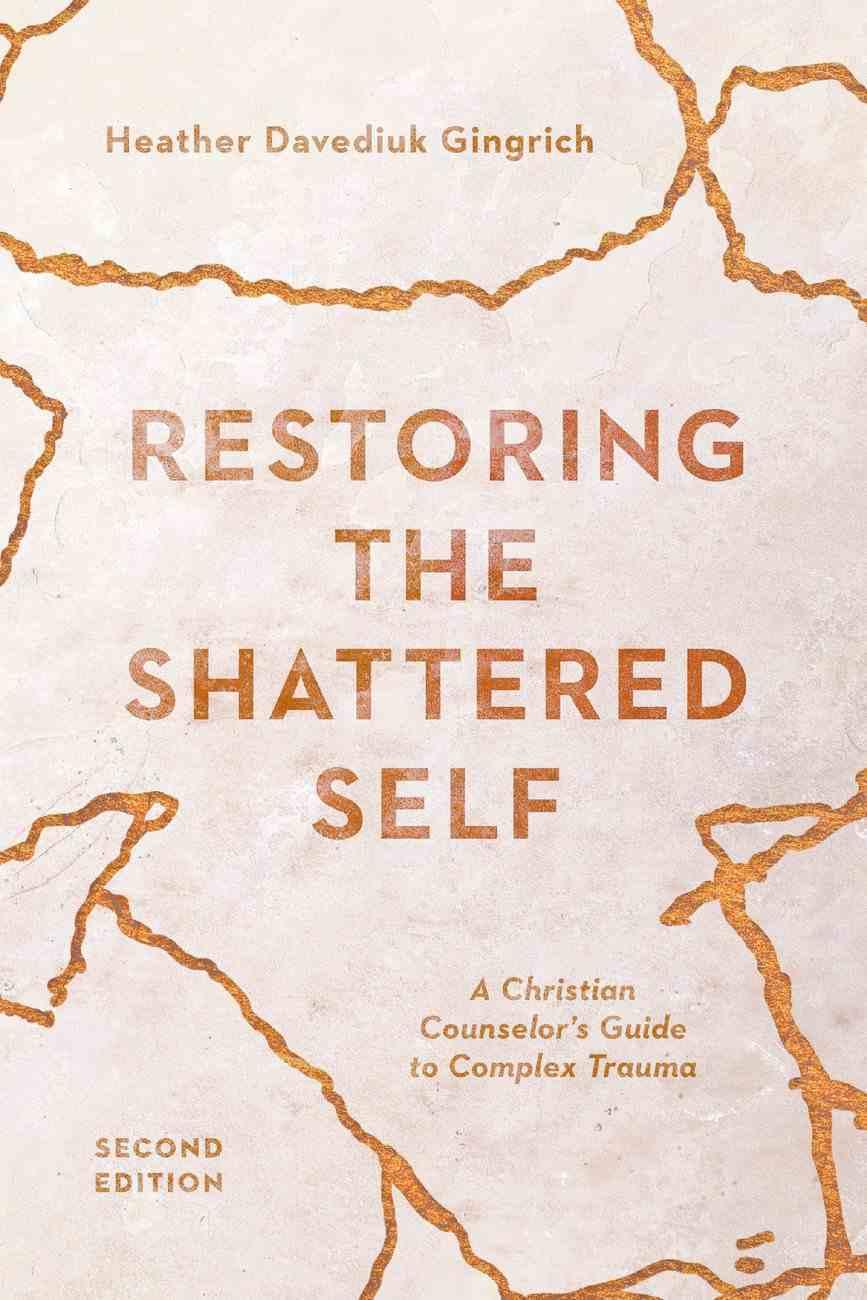 Restoring the Shattered Self eBook