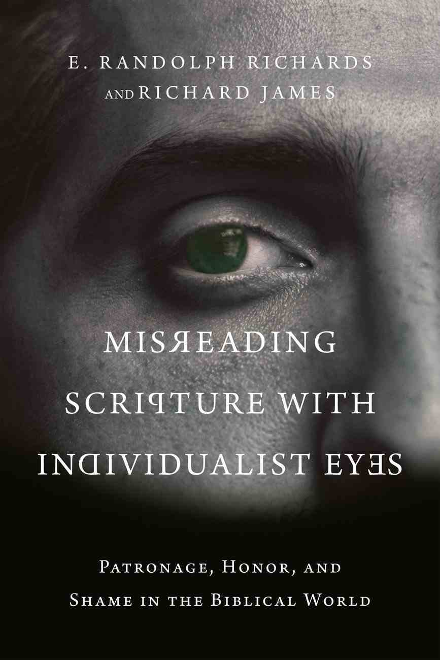 Misreading Scripture With Individualist Eyes eBook