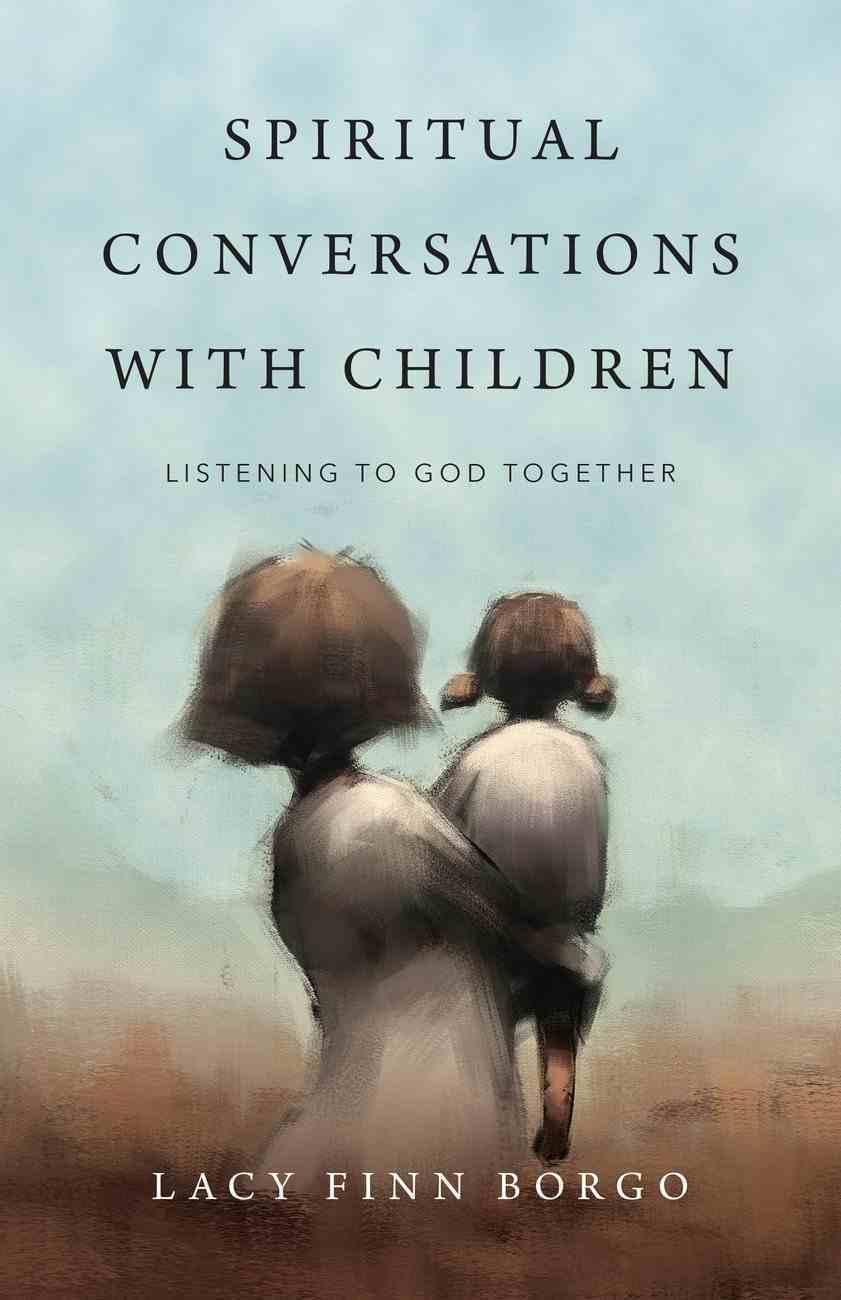Spiritual Conversations With Children eBook
