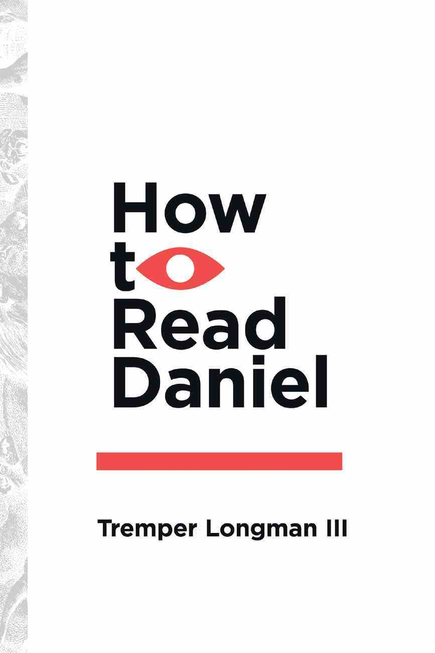How to Read Daniel (How To Read Series) eBook