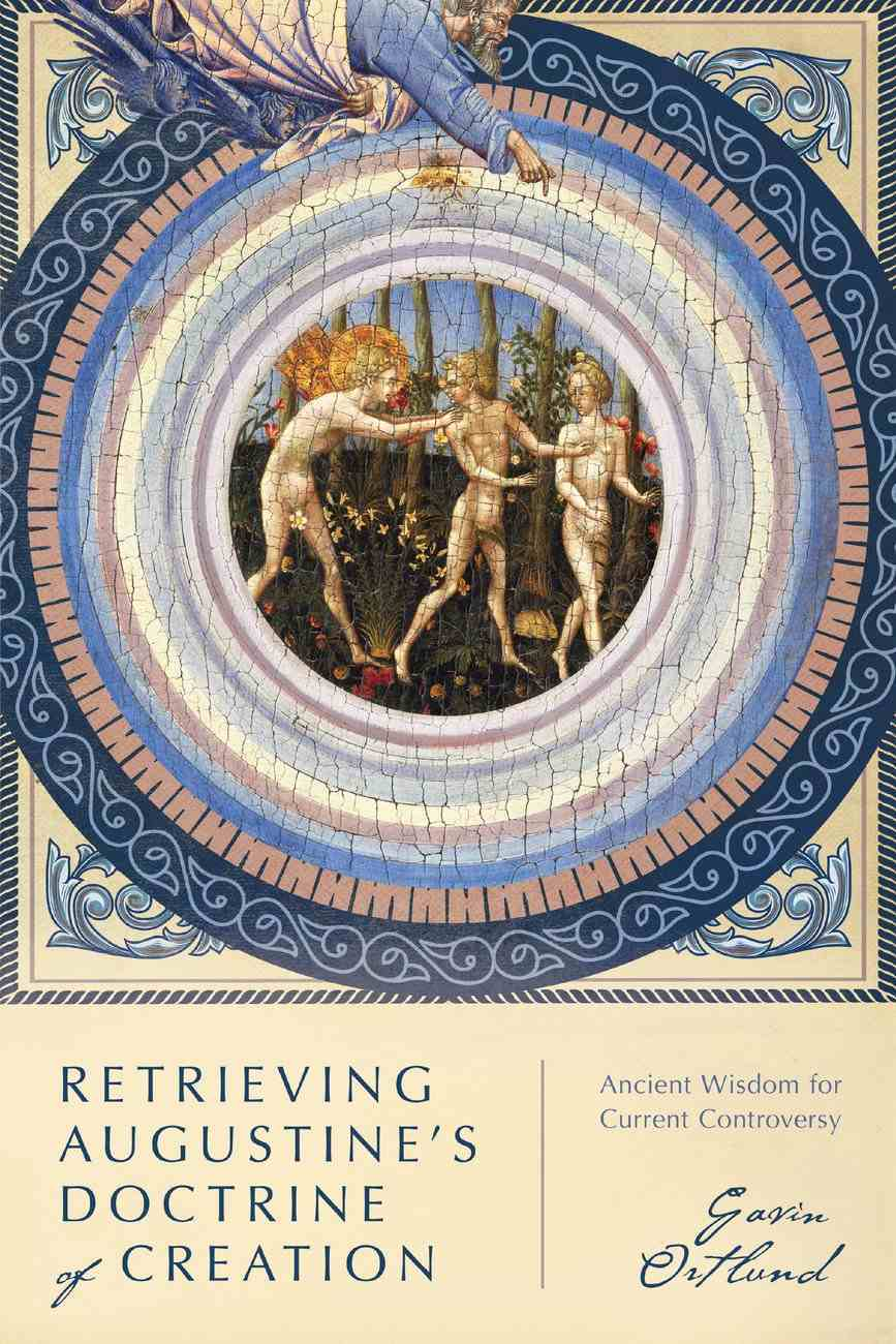 Retrieving Augustine's Doctrine of Creation eBook