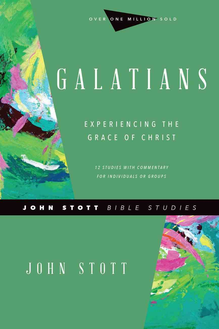 Galatians (John Stott Bible Studies Series) eBook