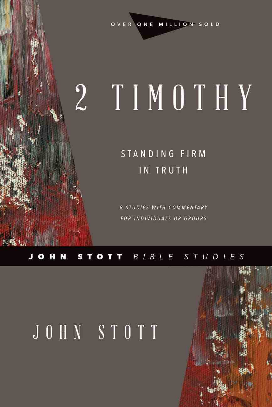 2 Timothy (John Stott Bible Studies Series) eBook