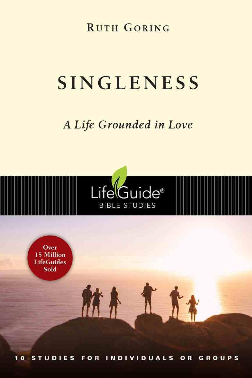 Singleness (Lifeguide Bible Study Series) eBook