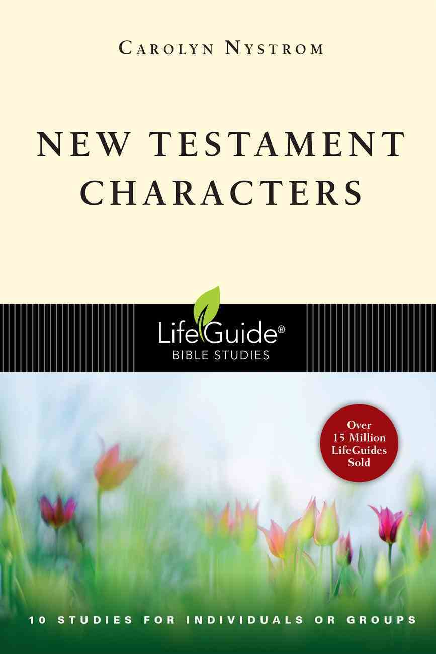 New Testament Characters (Lifeguide Bible Study Series) eBook