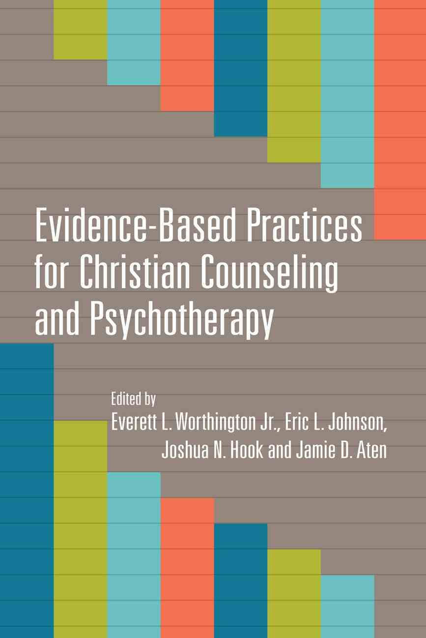 Evidence-Based Practices For Christian Counseling and Psychotherapy eBook