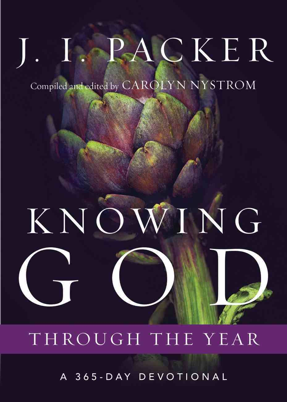 Knowing God Through the Year (Through The Year Devotionals Series) eBook