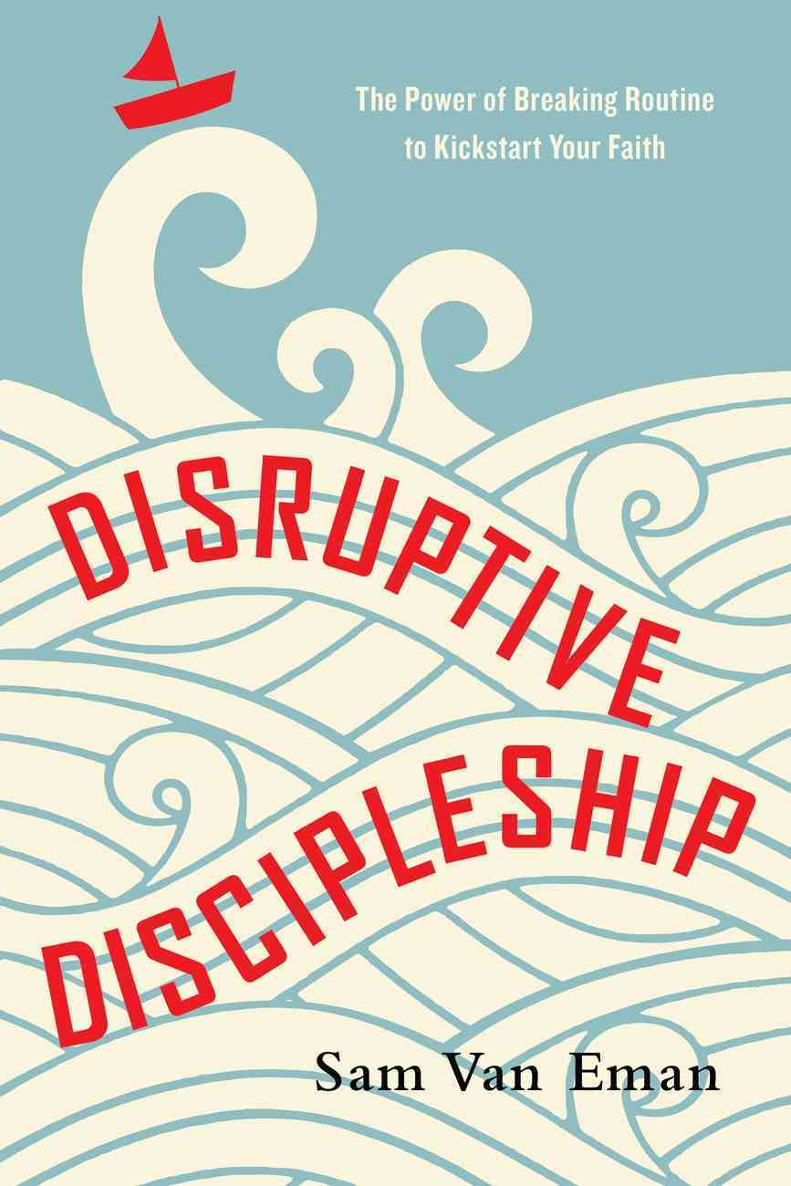 Disruptive Discipleship eBook
