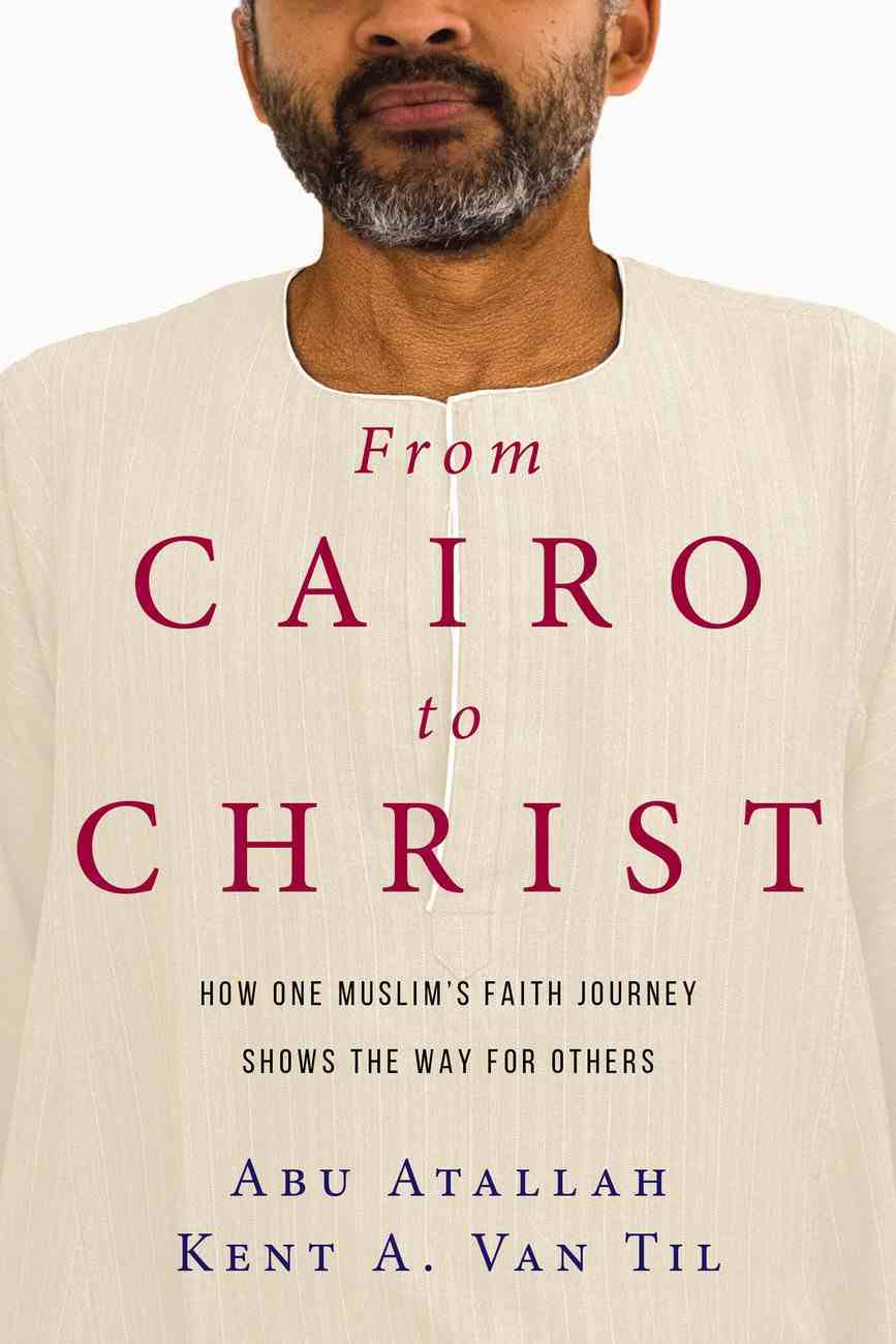From Cairo to Christ eBook