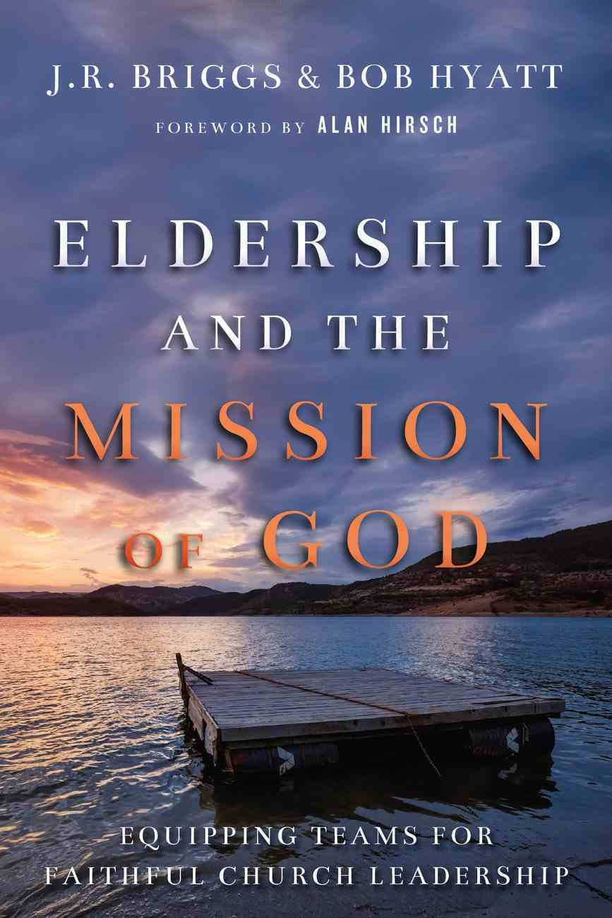 Eldership and the Mission of God eBook