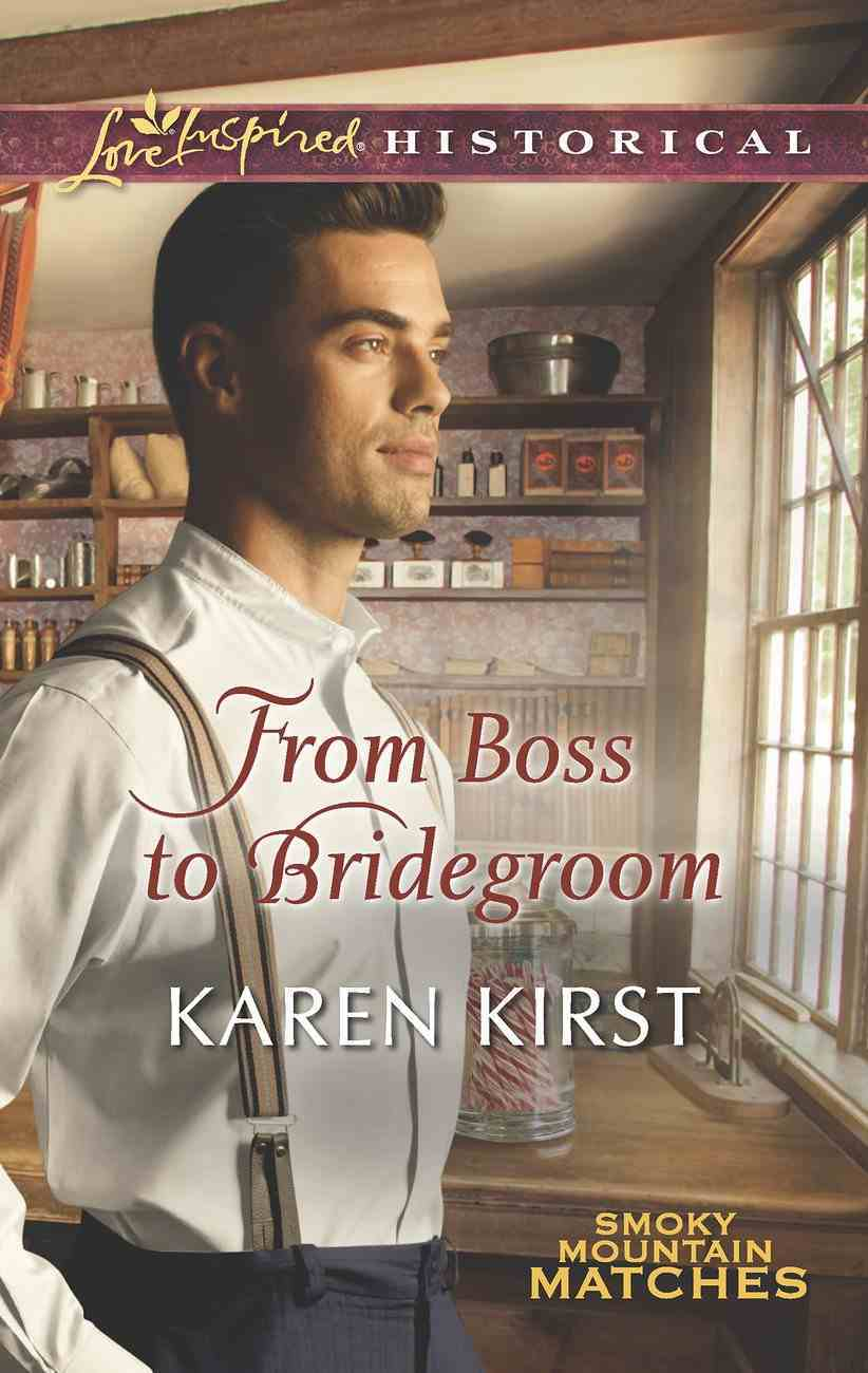 From Boss to Bridegroom (Love Inspired Historical Series) eBook