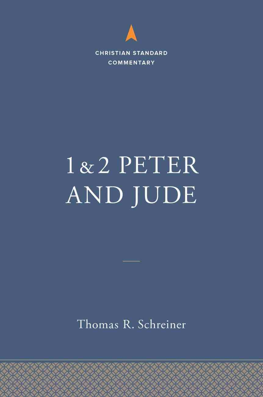 1-2 Peter and Jude: The Christian Standard Commentary (Christian Standard Commentary Series) eBook