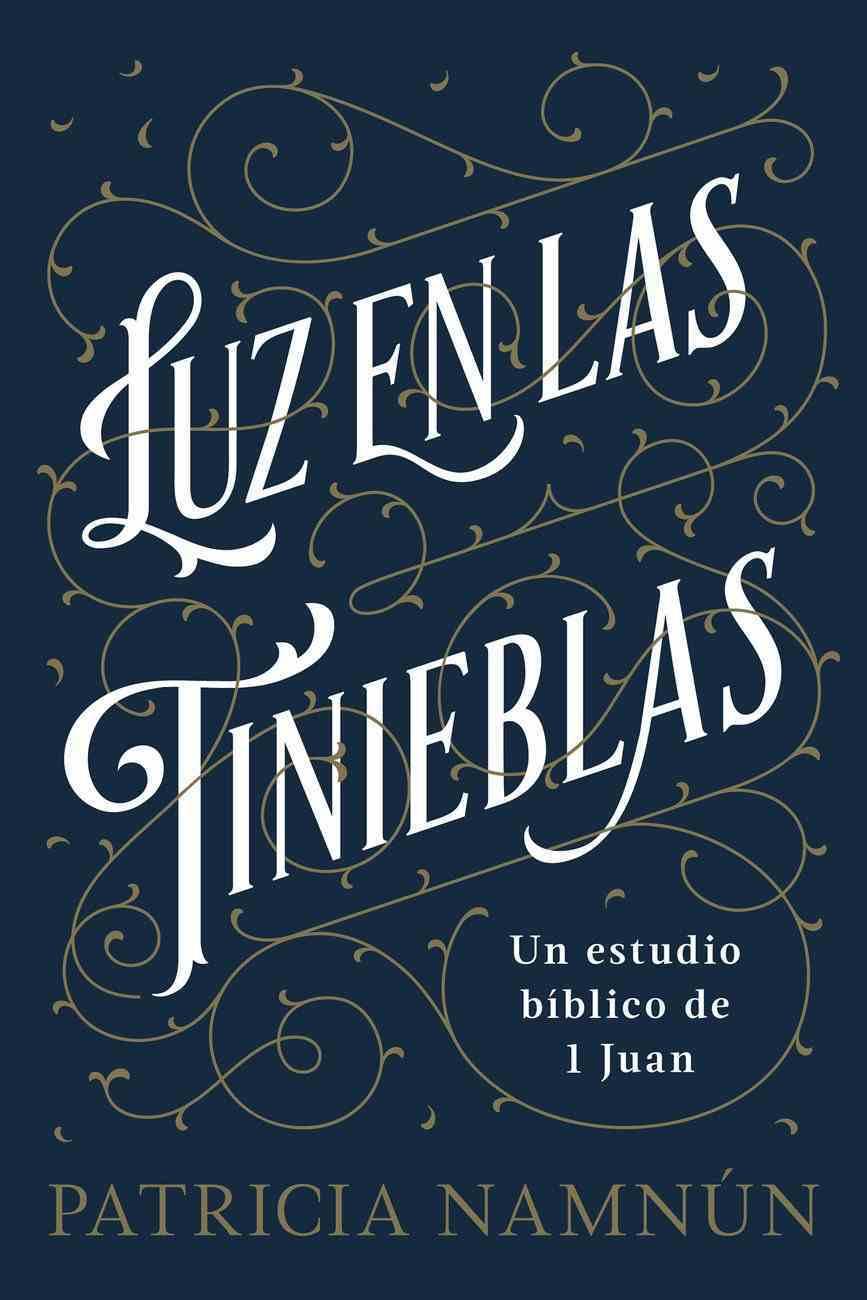 Luz En Las Tinieblas eBook