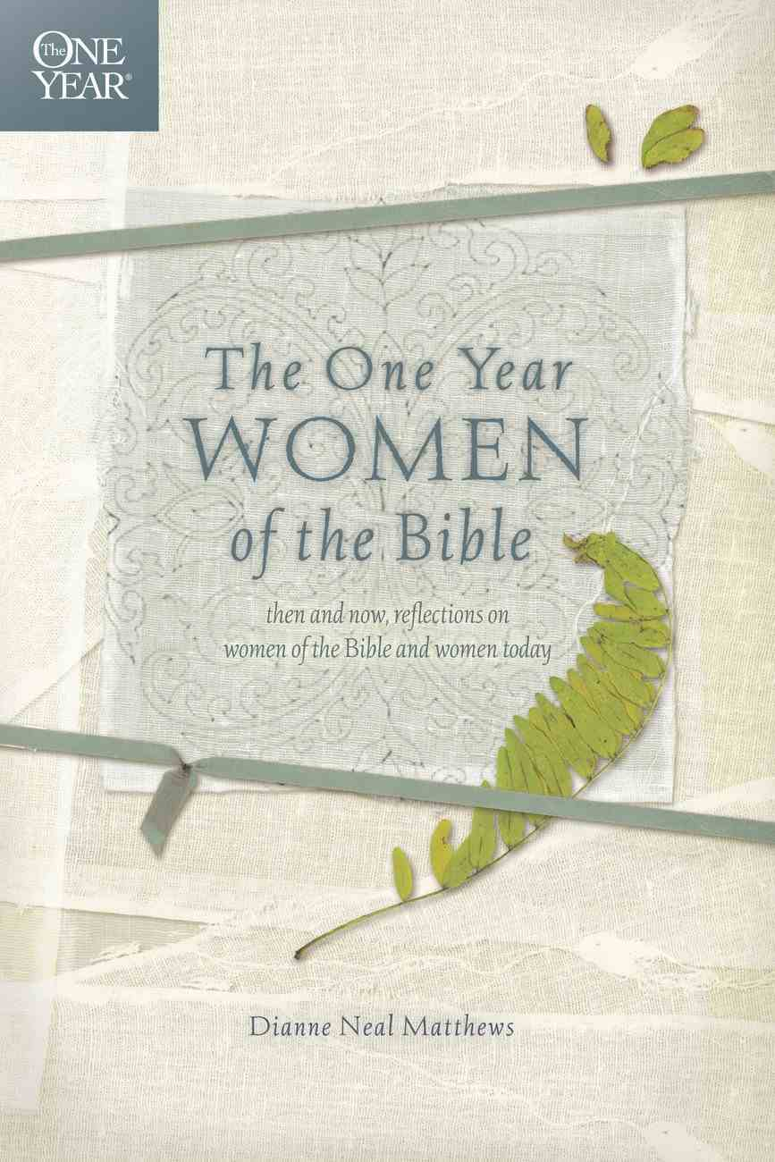 The One Year Women of the Bible (One Year Series) eBook
