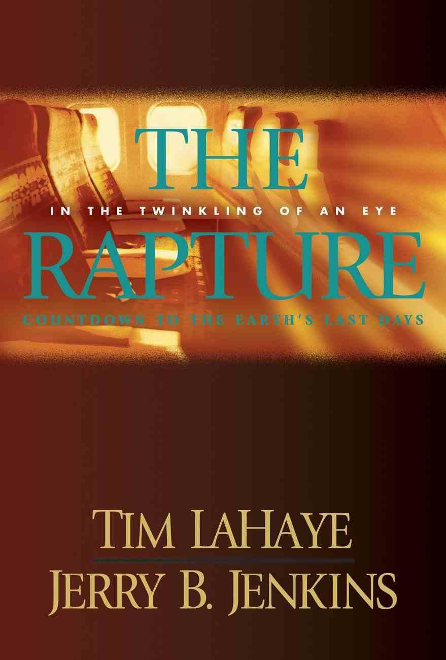 The Rapture (Prequel #03) (#00C in Left Behind Series) eBook