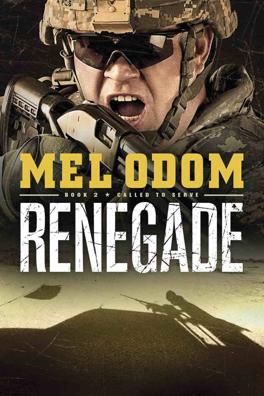Renegade (#02 in Called To Serve Series) eBook