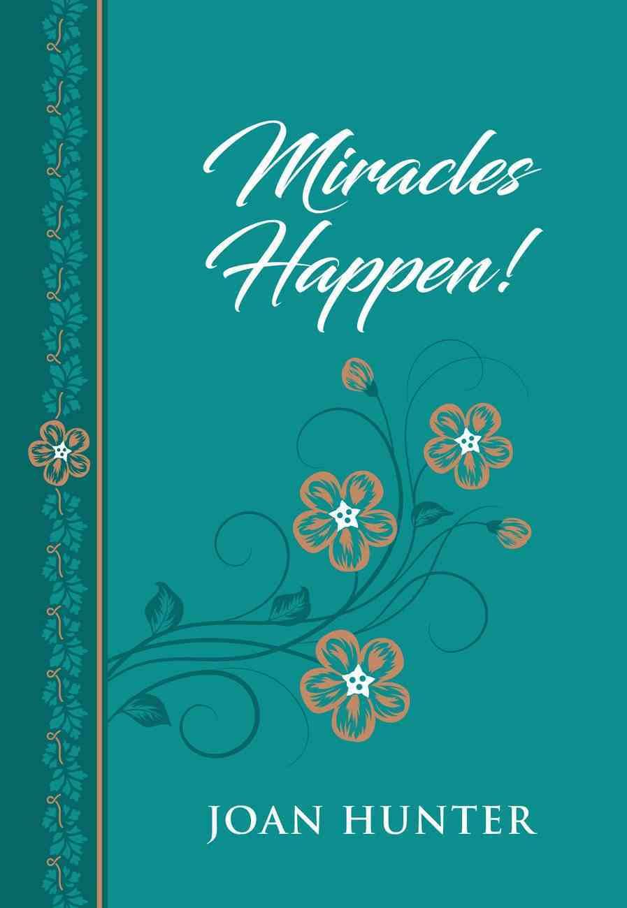 Miracles Happen! eBook