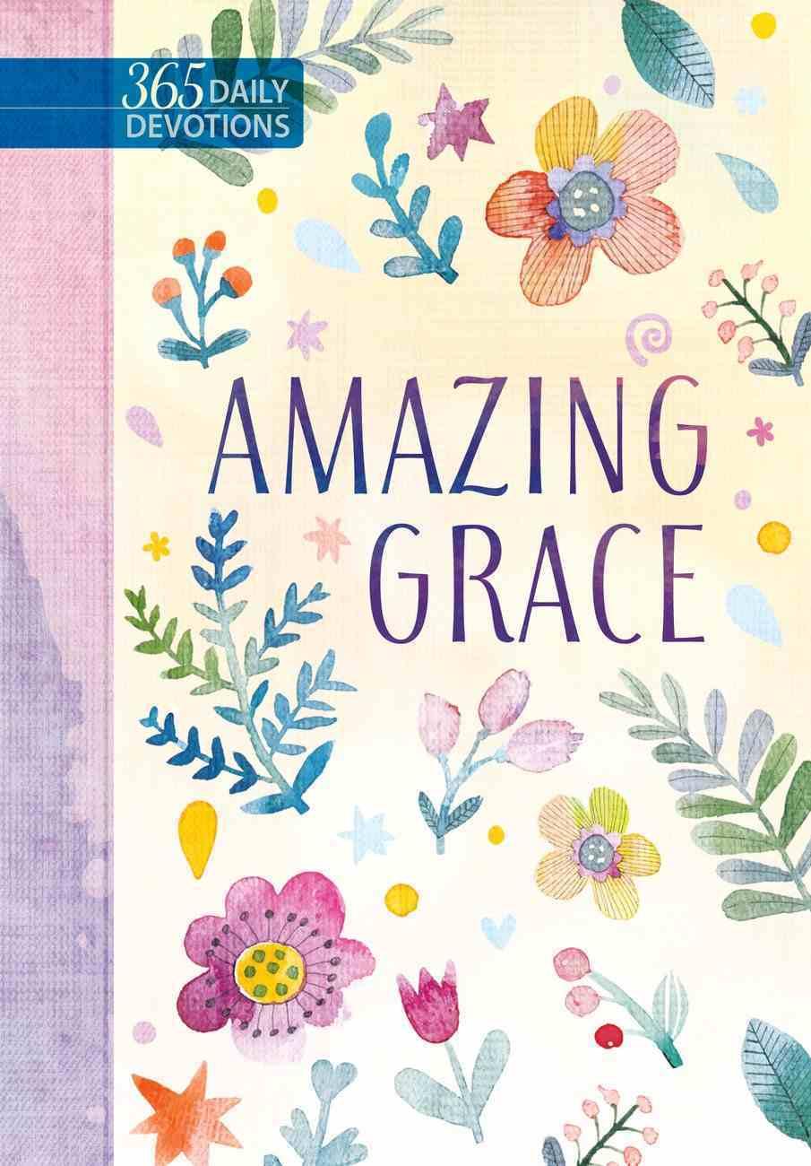 Amazing Grace 365 Daily Devotions eBook