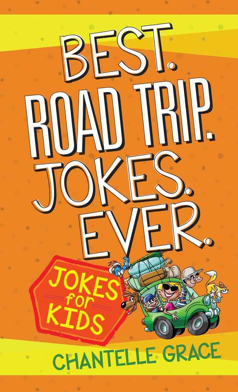 Best Road Trip Jokes Ever eBook