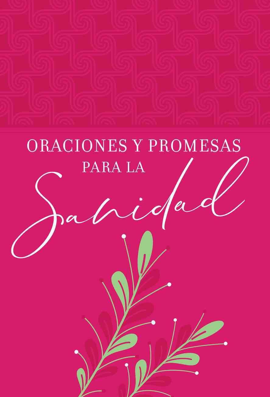 Oraciones Y Promesas Para La Sanidad eBook