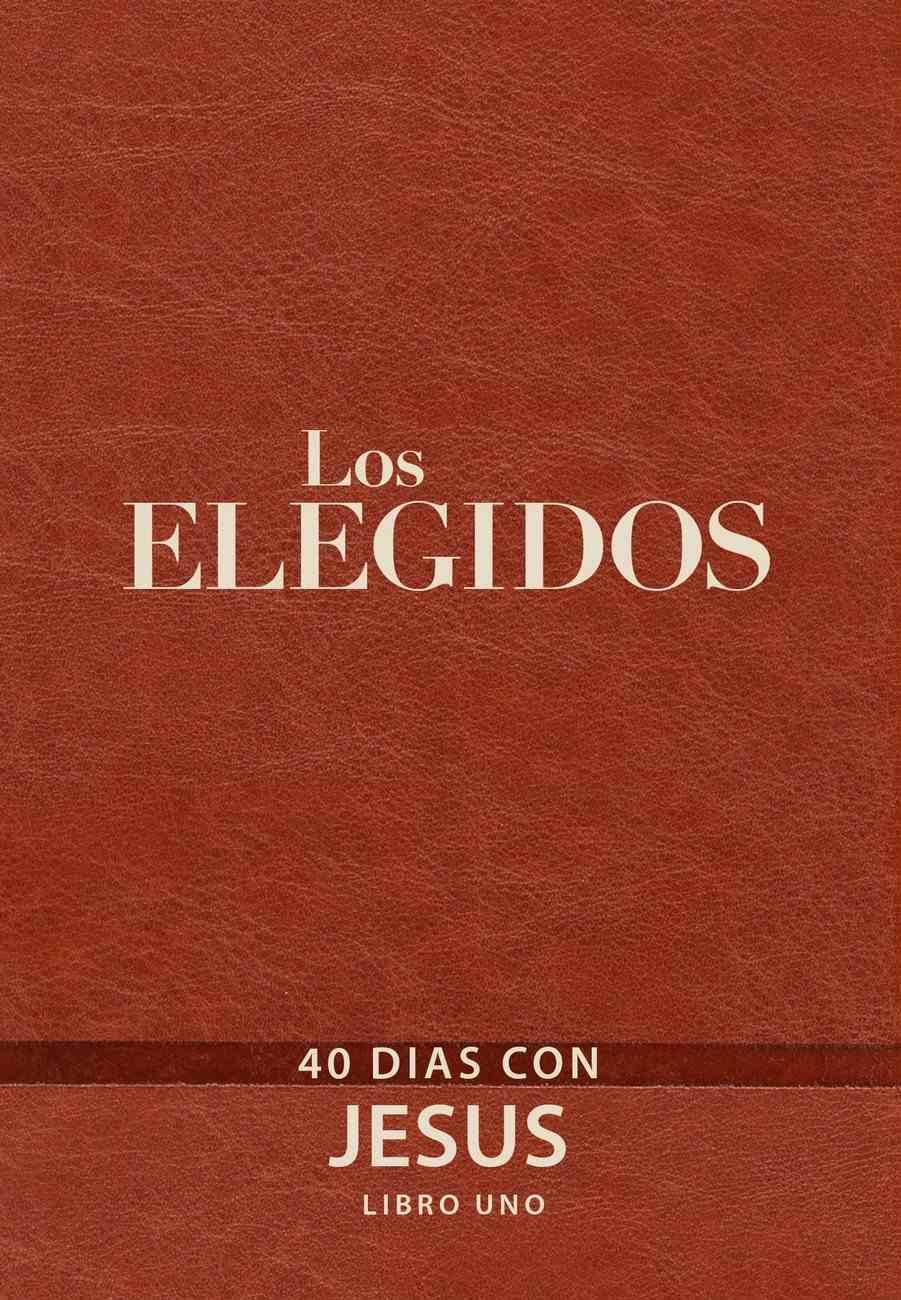 Los Elegidos - Libro Uno eBook