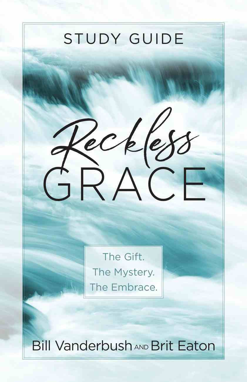 Reckless Grace Study Guide eBook