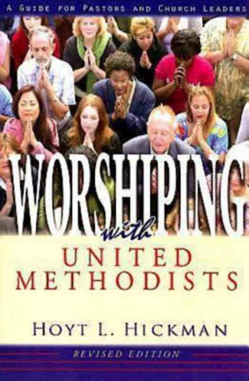 Worshiping With United Methodists (101 Questions About The Bible Kingstone Comics Series) eBook
