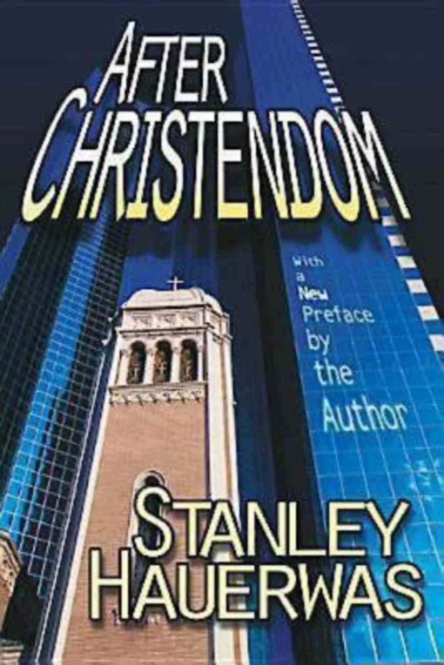 After Christendom? (101 Questions About The Bible Kingstone Comics Series) eBook