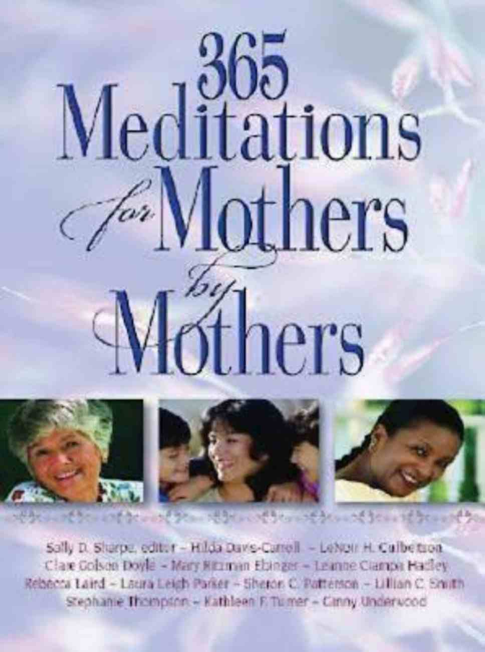 365 Meditations For Mothers By Mothers eBook
