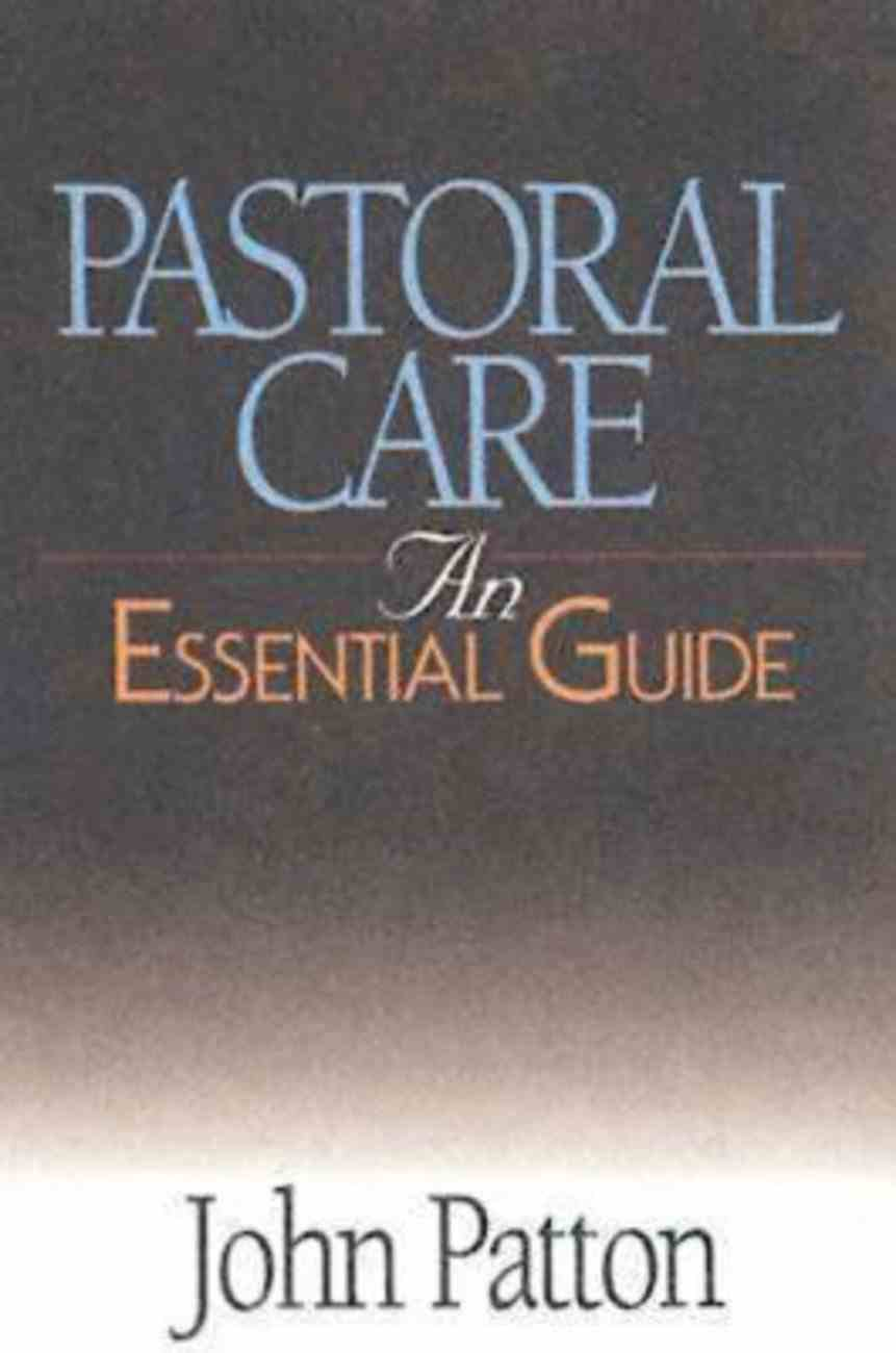 Pastoral Care (An Essential Guide Series) eBook